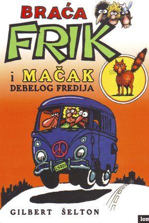 Braća Frik i mačak debelog Fredija